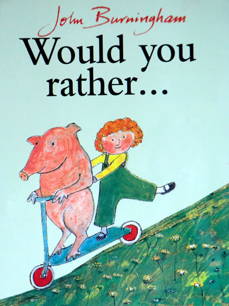 John-Burningham-Would-You-Rather