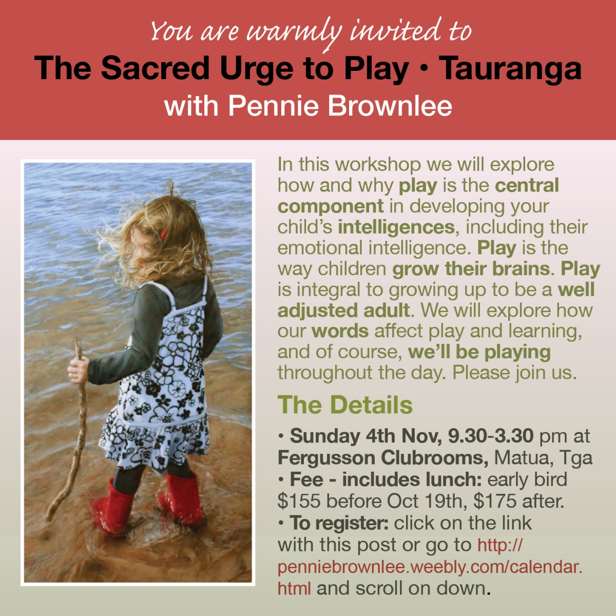 Additional 'Sacred Urge to PLAY' workshop with Pennie Brownlee programmed - Sunday 4 November 2018 - Matua, Tauranga